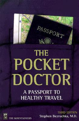 The Pocket Doctor By Bezruchka, Stephen