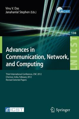 Advances in Communication, Network, and Computing By Das, Vinu V. (EDT)/ Stephen, Janahanlal (EDT)